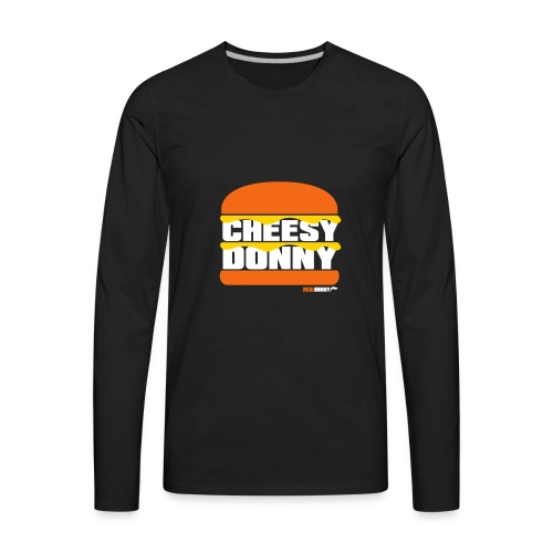 Cheesy Donny - Men's Premium Long Sleeve T-Shirt