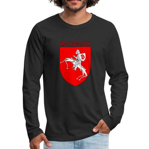 The State of IT - Men's Premium Long Sleeve T-Shirt