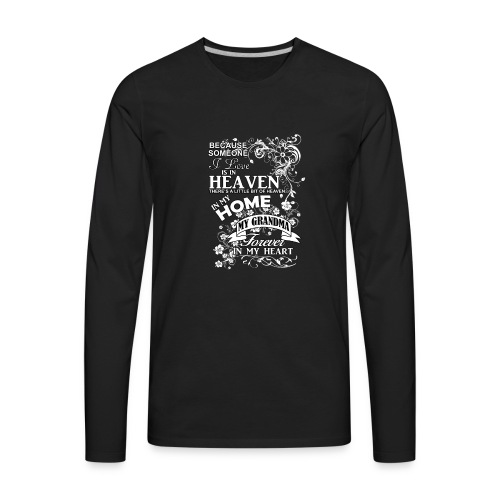 grandma heaven in my home - Men's Premium Long Sleeve T-Shirt