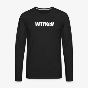 WTFKeV - T-shirt Premium à manches longues pour hommes