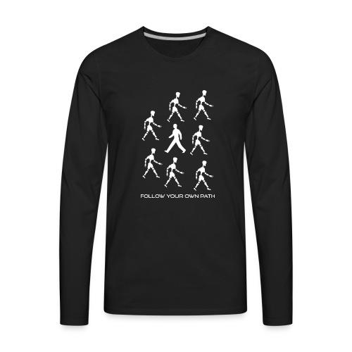Follow Your Own Path - Men's Premium Long Sleeve T-Shirt