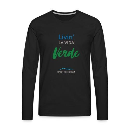 Livin' la vida verde - Men's Premium Long Sleeve T-Shirt