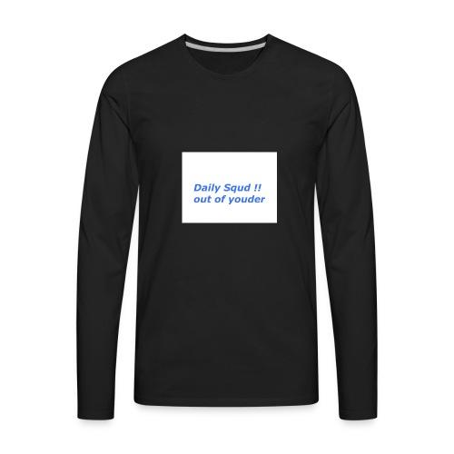 daily squd - Men's Premium Long Sleeve T-Shirt