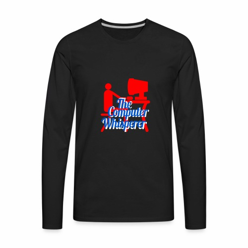 The Computer Whisperer - Men's Premium Long Sleeve T-Shirt