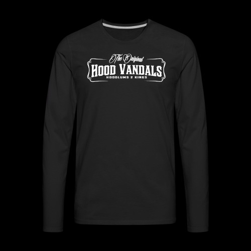Hood Vandals - Men's Premium Long Sleeve T-Shirt
