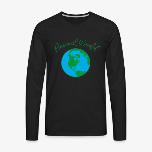Accounting is Accrual World Audit Pun Accounting - Men's Premium Long Sleeve T-Shirt