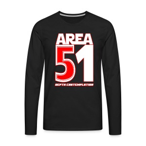 Area 51 T-Shirt Depth Contemplation - Men's Premium Long Sleeve T-Shirt