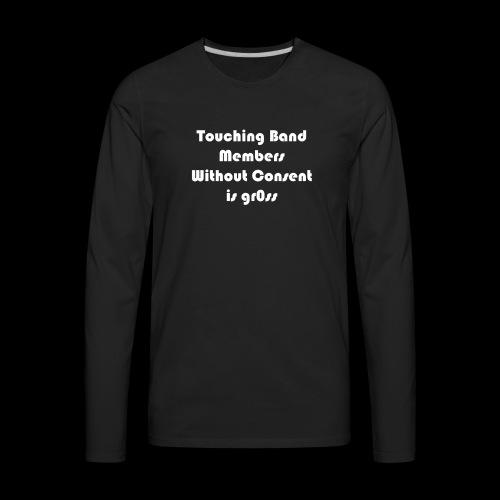 Ask before touching - Men's Premium Long Sleeve T-Shirt