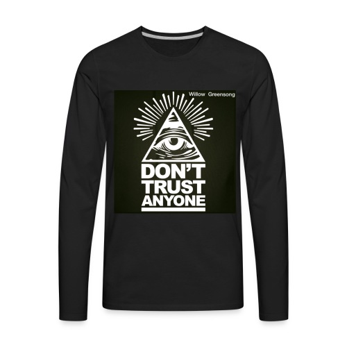 DONT TRUST ANYONE - Men's Premium Long Sleeve T-Shirt