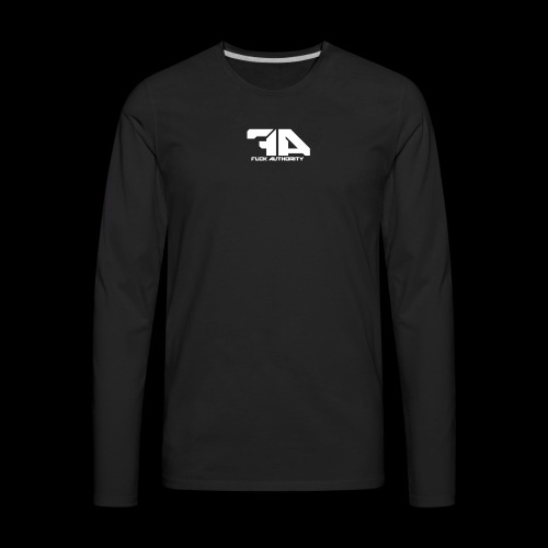 Fuck Authority. - Men's Premium Long Sleeve T-Shirt