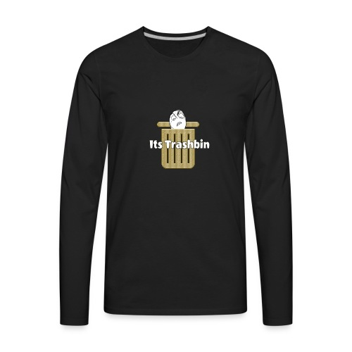It's Trashbin - Men's Premium Long Sleeve T-Shirt