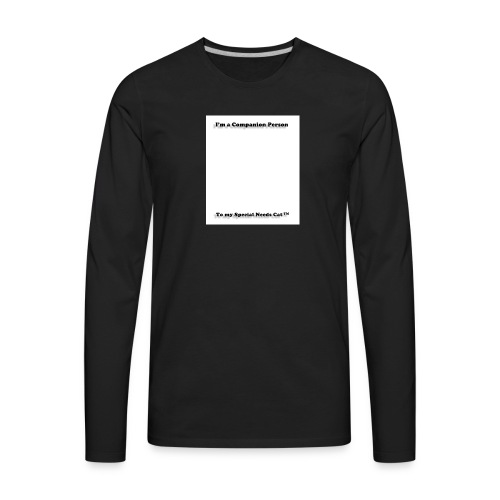 Companion Person to Special Needs Cat - Men's Premium Long Sleeve T-Shirt