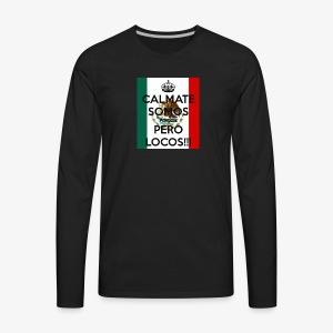 pocos pero locos - Men's Premium Long Sleeve T-Shirt