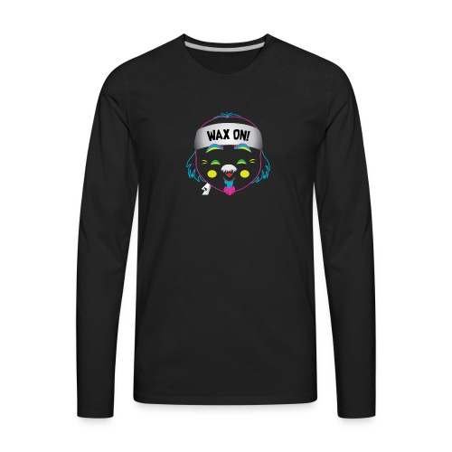 Wax On! Neon - Men's Premium Long Sleeve T-Shirt