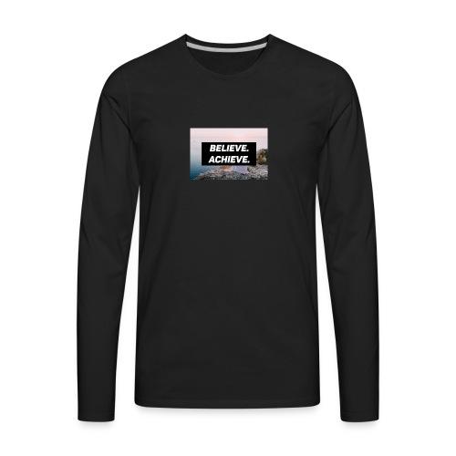 Believe. Achieve. (Ver. 2) - Men's Premium Long Sleeve T-Shirt
