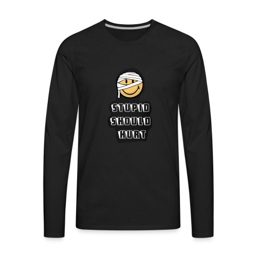 Stupid shirt - Men's Premium Long Sleeve T-Shirt