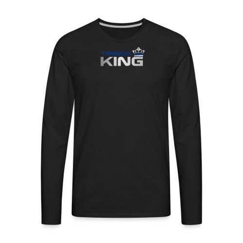 Trench King - Men's Premium Long Sleeve T-Shirt
