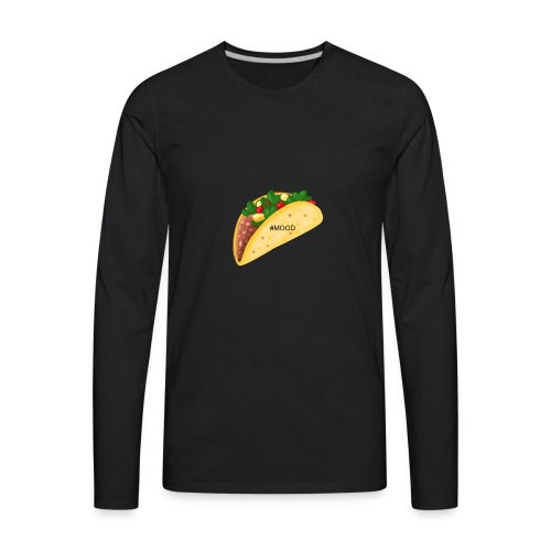 Mood Taco Tee - Men's Premium Long Sleeve T-Shirt