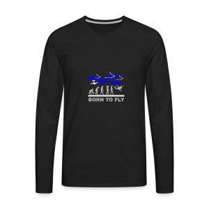 Born to fly1 - Men's Premium Long Sleeve T-Shirt
