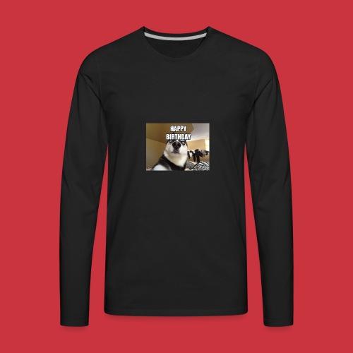 happy birthday - Men's Premium Long Sleeve T-Shirt