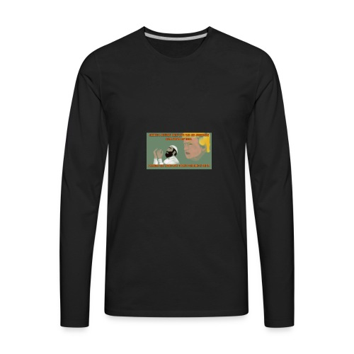 Aggression never solved anything - Men's Premium Long Sleeve T-Shirt