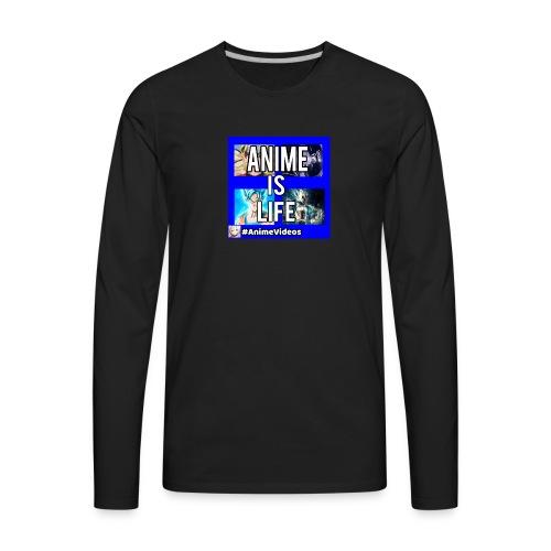 Anime Is Life - Men's Premium Long Sleeve T-Shirt