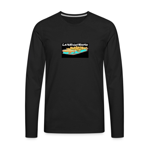 LateNightNaysh Nacho Edition!!! - Men's Premium Long Sleeve T-Shirt