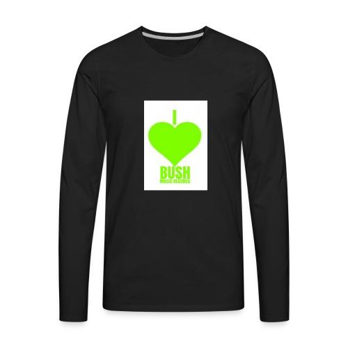 I Love Bush Music Records - Men's Premium Long Sleeve T-Shirt