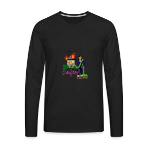 What I do, every day - Men's Premium Long Sleeve T-Shirt
