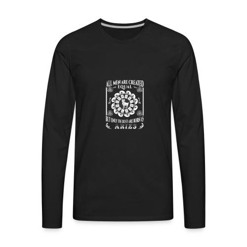 All Men Are Born As Aries - Men's Premium Long Sleeve T-Shirt