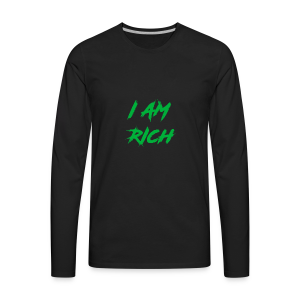 I AM RICH (WASTE YOUR MONEY) - Men's Premium Long Sleeve T-Shirt
