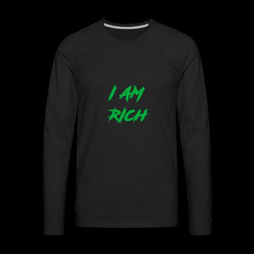 I AM RICH (WASTE YOUR MONEY) - Men's Premium Long Sleeve T-Shirt