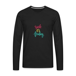 Smile its Friday - Men's Premium Long Sleeve T-Shirt