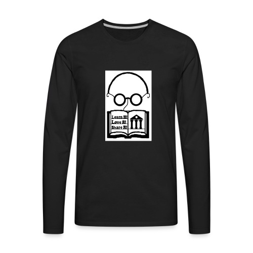 Learn it! Love it! Share it! - Men's Premium Long Sleeve T-Shirt