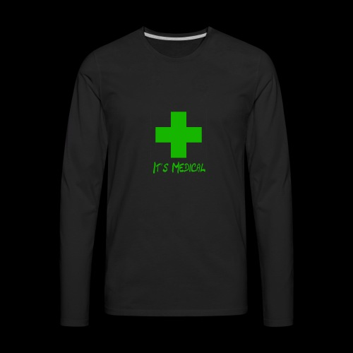 It's Medical 2 - Men's Premium Long Sleeve T-Shirt