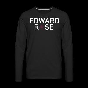 Edward Rose - Men's Premium Long Sleeve T-Shirt