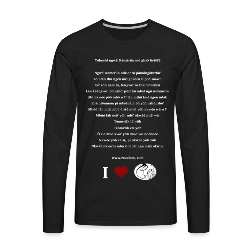 Hymne National Cameroun Langue Nufi (white text) - Men's Premium Long Sleeve T-Shirt