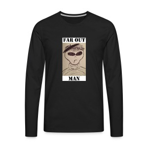 Beatnik Alien Far Out Man - Men's Premium Long Sleeve T-Shirt