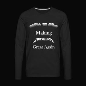 Kill em All Great Again - Men's Premium Long Sleeve T-Shirt