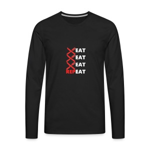 Eat, Eat, Eat, RepEAT - Men's Premium Long Sleeve T-Shirt