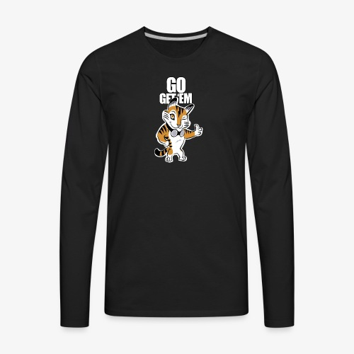 Go get 'em - Men's Premium Long Sleeve T-Shirt