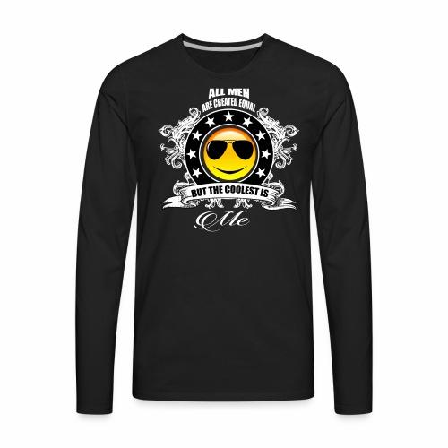 Too Cool For School - Men's Premium Long Sleeve T-Shirt