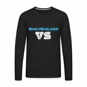 BodyBuilder Vs Apparel - Men's Premium Long Sleeve T-Shirt