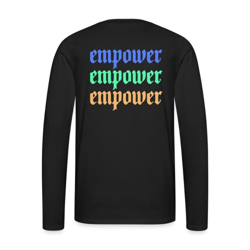 Empower Multi-Colored Special Edition - Men's Premium Long Sleeve T-Shirt