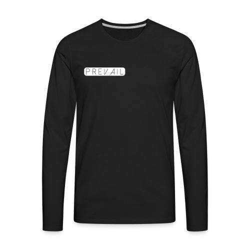Prevail - Men's Premium Long Sleeve T-Shirt