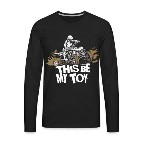 ATV Quad My Toy Racer - Men's Premium Long Sleeve T-Shirt