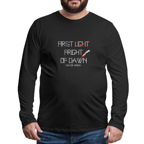 First Fright Of Dawn - Men's Premium Long Sleeve T-Shirt