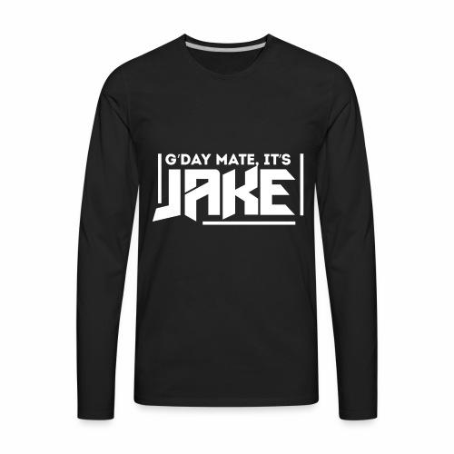 G'Day Mate It's Jake White Logo - Men's Premium Long Sleeve T-Shirt