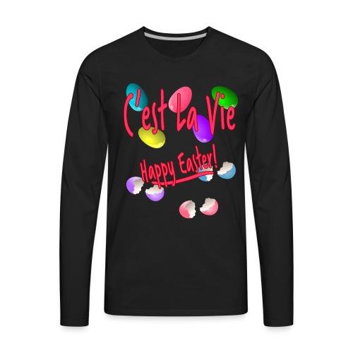 C'est La Vie, Easter Broken Eggs, Cest la vie - Men's Premium Long Sleeve T-Shirt