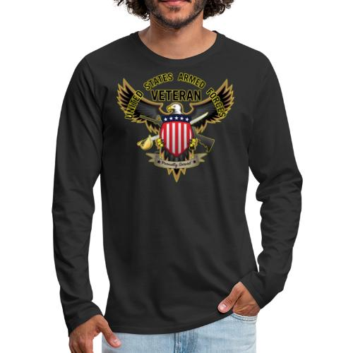 United States Armed Forces Veteran, Proudly Served - Men's Premium Long Sleeve T-Shirt